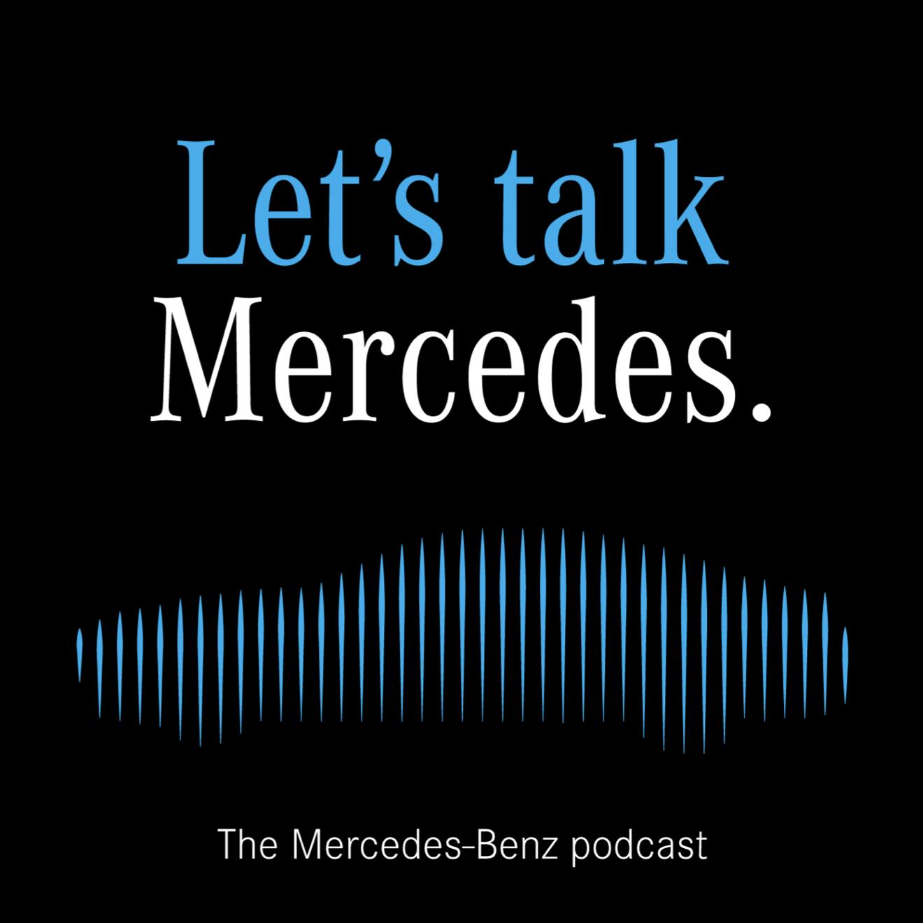 Let's talk Mercedes